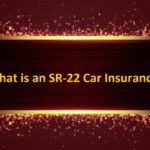 What is an SR-22 Car Insurance?