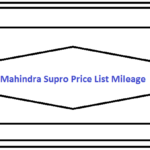 Mahindra Supro Price List Mileage 2019