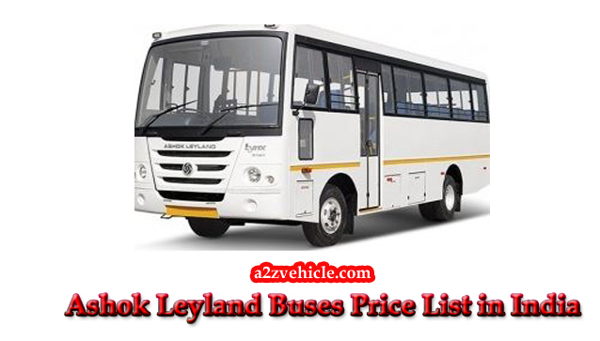 2019】Ashok Leyland Buses Price list With 28% GST